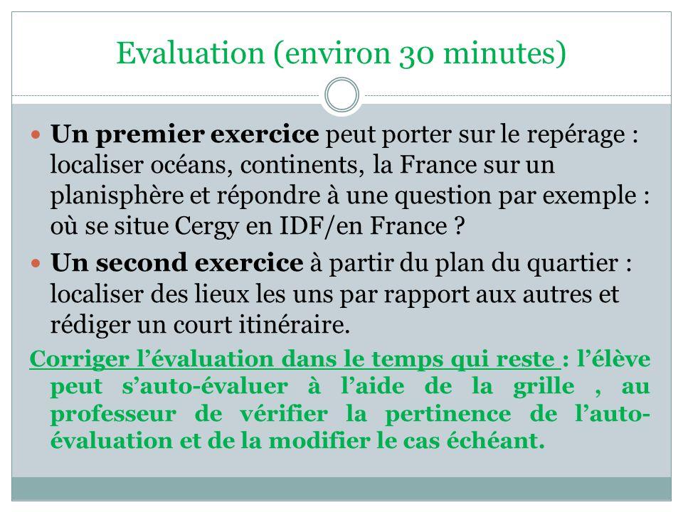 Evaluation (environ 30 minutes)
