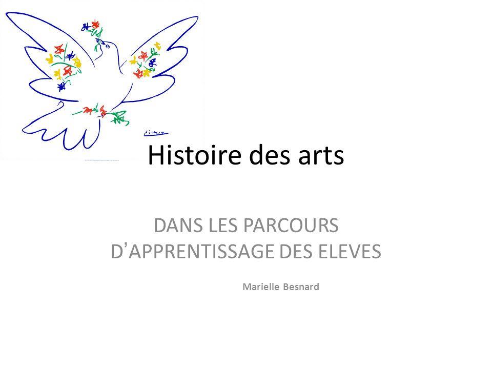 DANS LES PARCOURS D'APPRENTISSAGE DES ELEVES Marielle Besnard