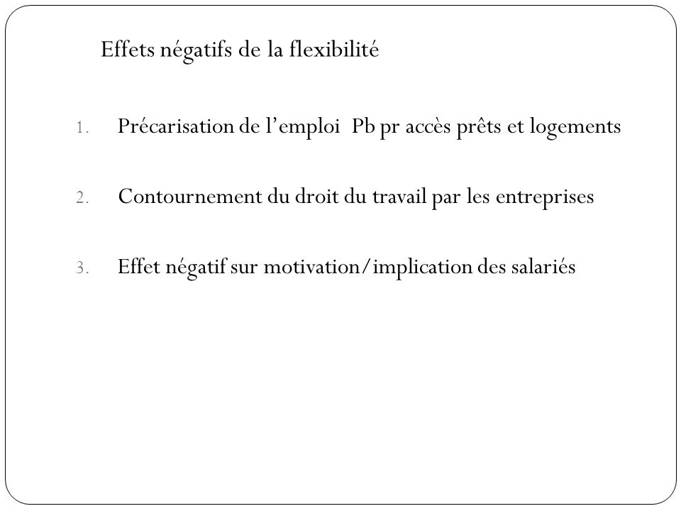 Effets négatifs de la flexibilité