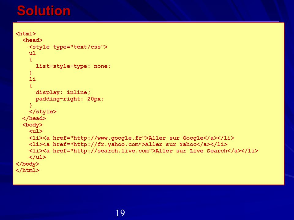 Solution 19 <html> <head> <style type= text/css > ul