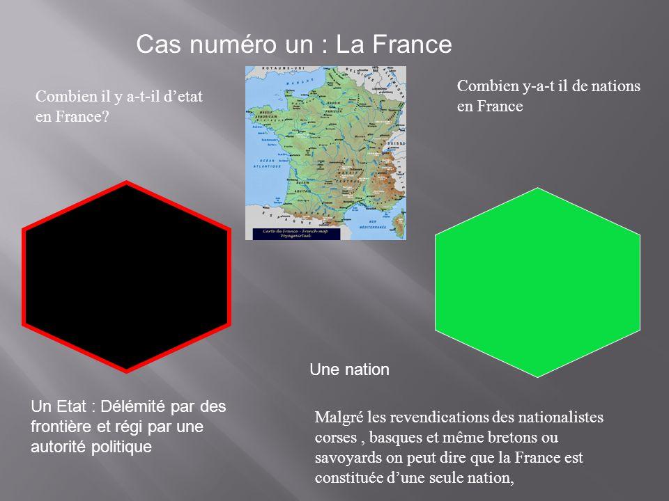 Cas numéro un : La France