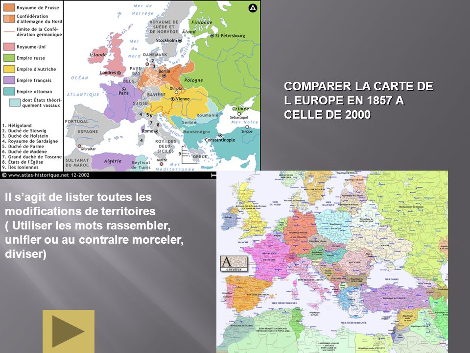 COMPARER LA CARTE DE L EUROPE EN 1857 A CELLE DE 2000