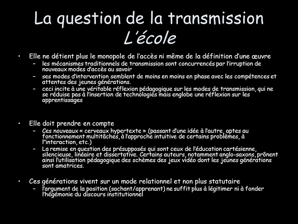 La question de la transmission L'école
