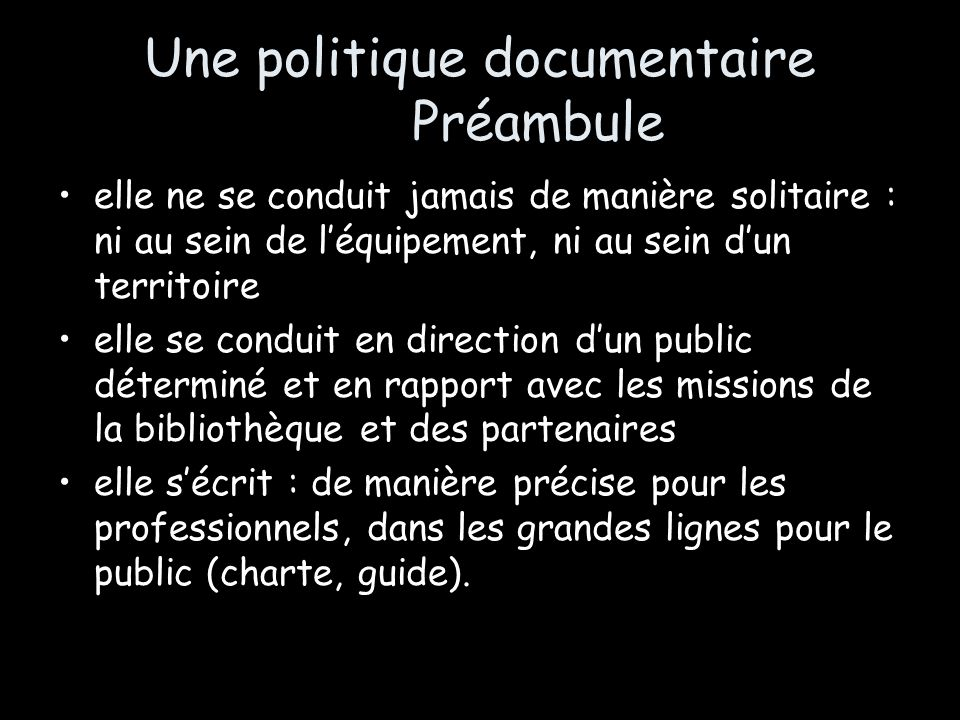 Une politique documentaire Préambule