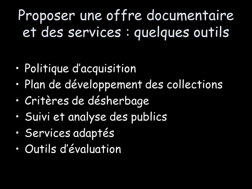 Proposer une offre documentaire et des services : quelques outils
