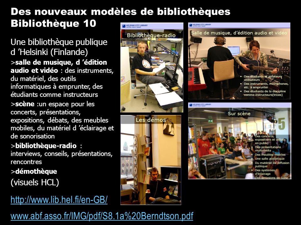 Des nouveaux modèles de bibliothèques Bibliothèque 10