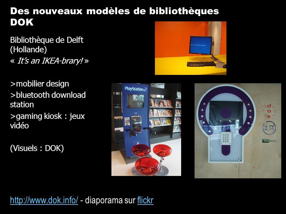 Des nouveaux modèles de bibliothèques DOK