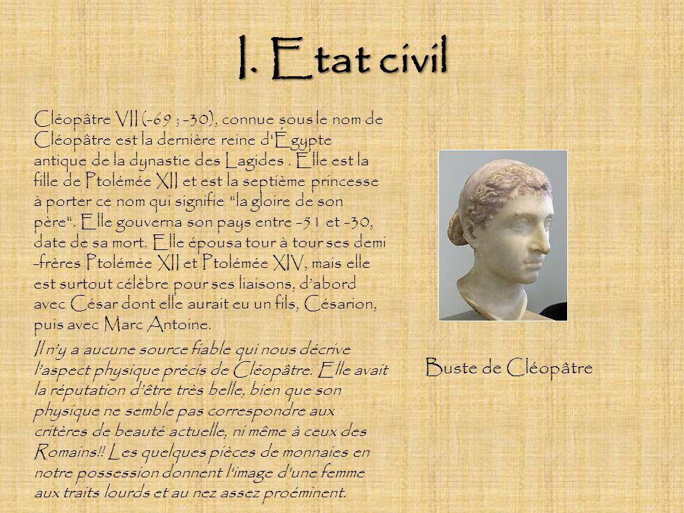 I. Etat civil Buste de Cléopâtre