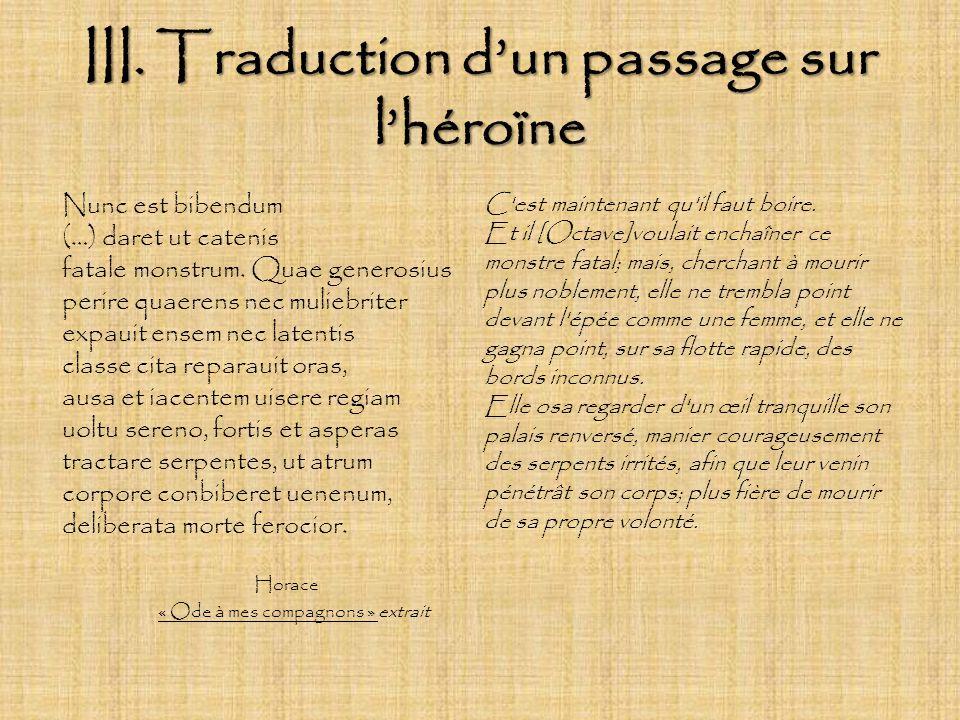 III. Traduction d'un passage sur l'héroïne