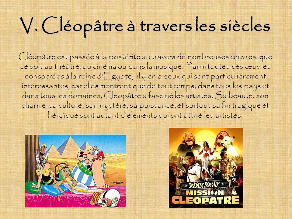 V. Cléopâtre à travers les siècles