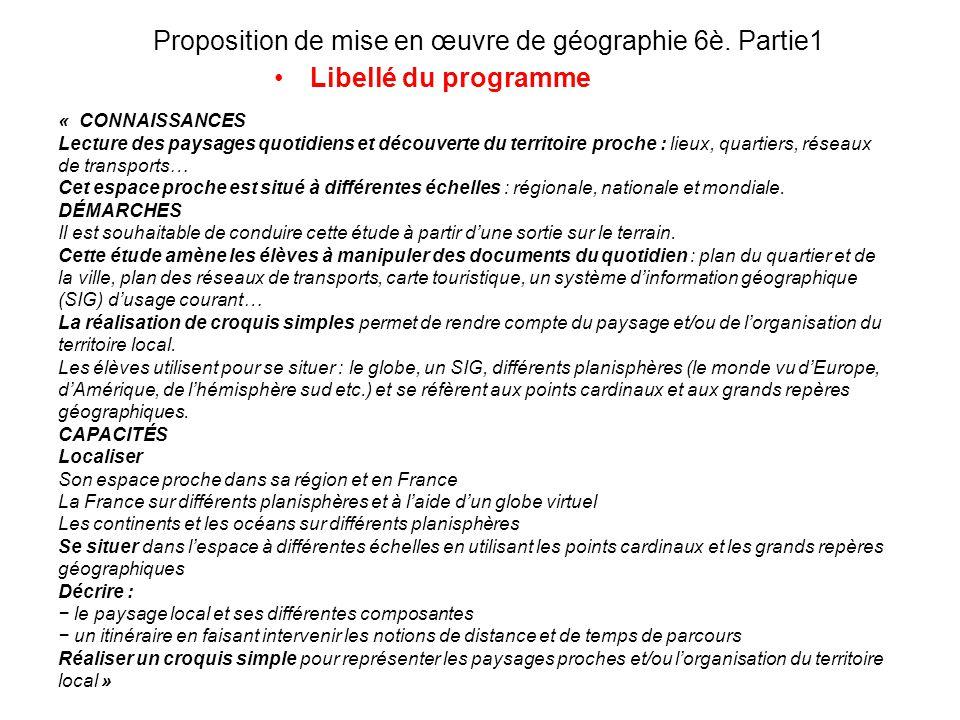 Proposition de mise en œuvre de géographie 6è. Partie1
