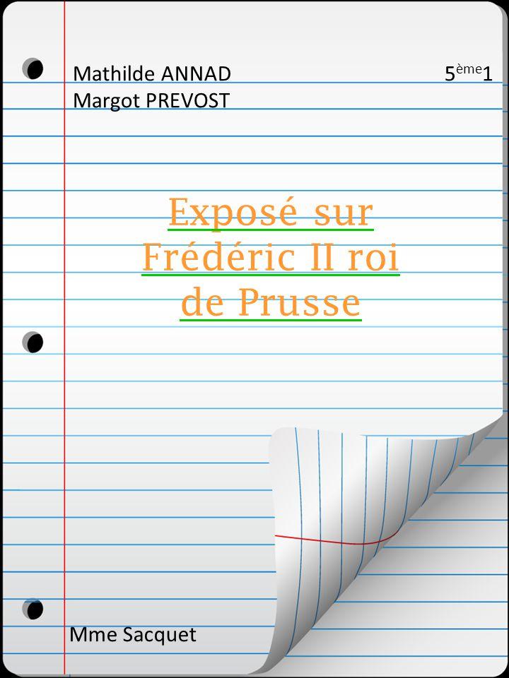 Exposé sur Frédéric II roi de Prusse