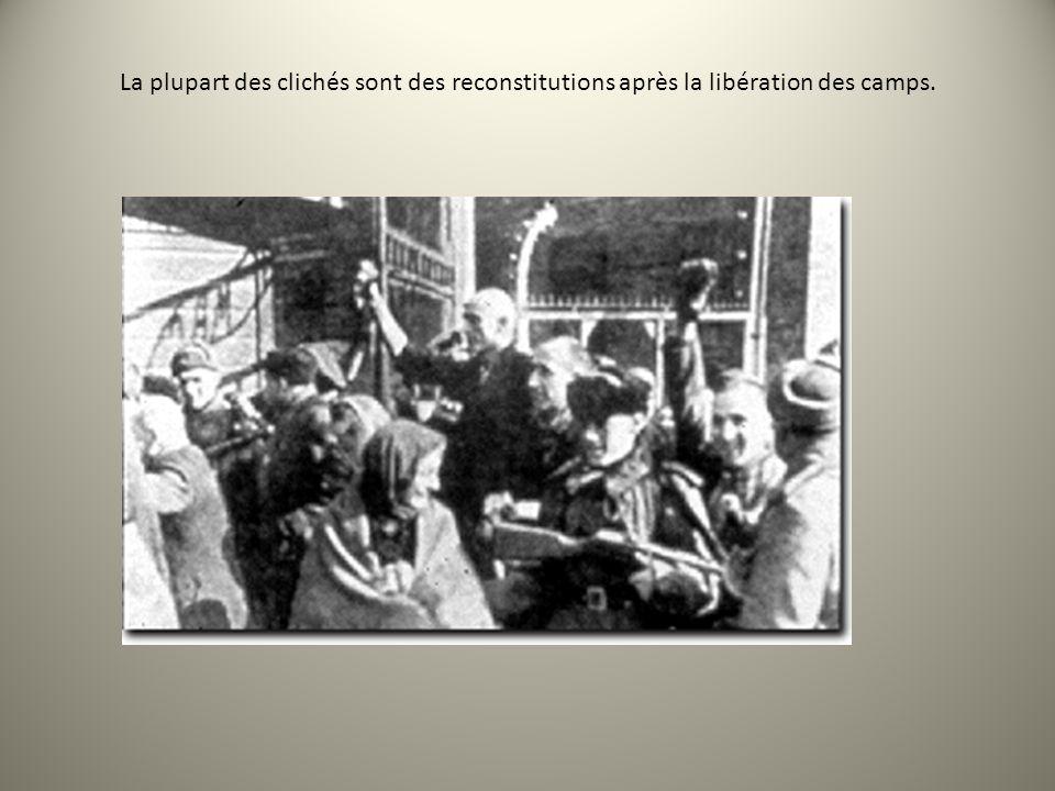 La plupart des clichés sont des reconstitutions après la libération des camps.