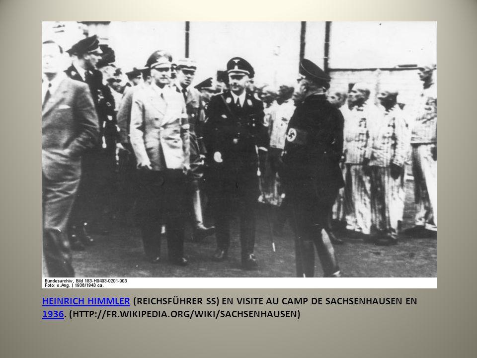 Heinrich Himmler (Reichsführer SS) en visite au camp de Sachsenhausen en 1936.