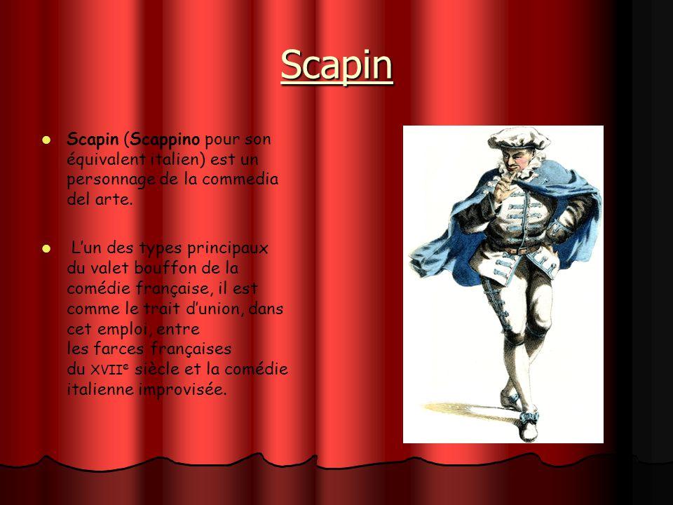 Scapin Scapin (Scappino pour son équivalent italien) est un personnage de la commedia del arte.