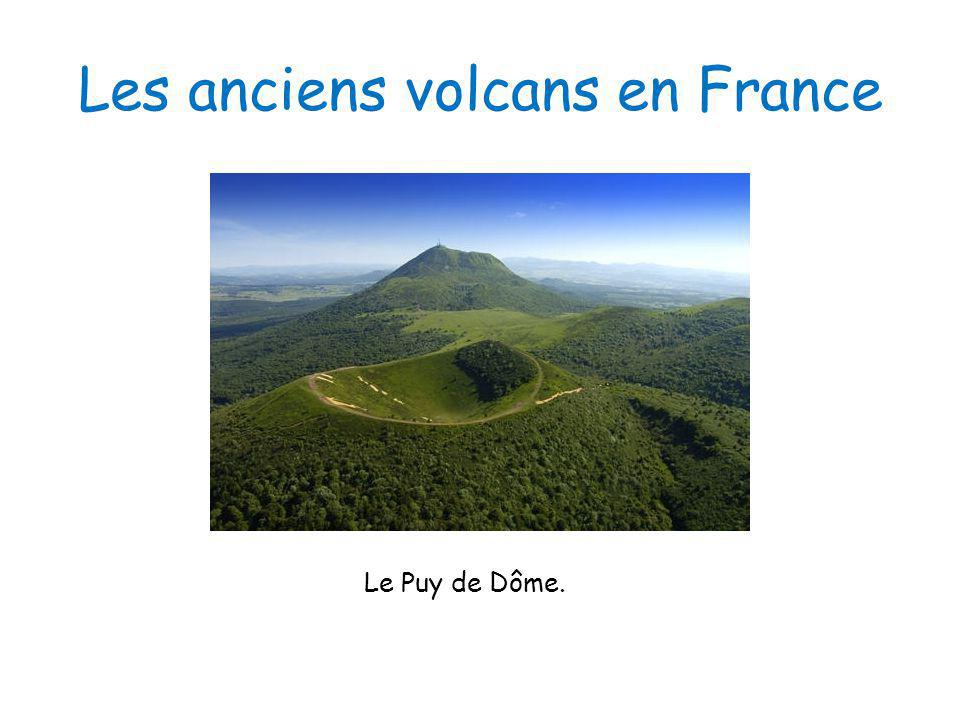 Les anciens volcans en France