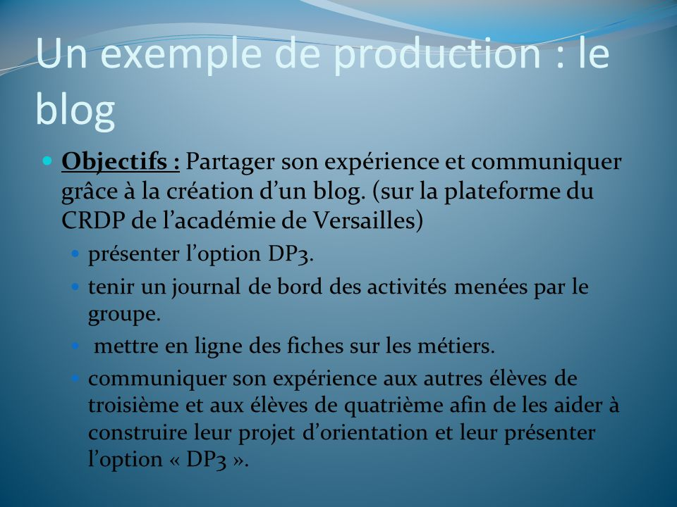 Un exemple de production : le blog