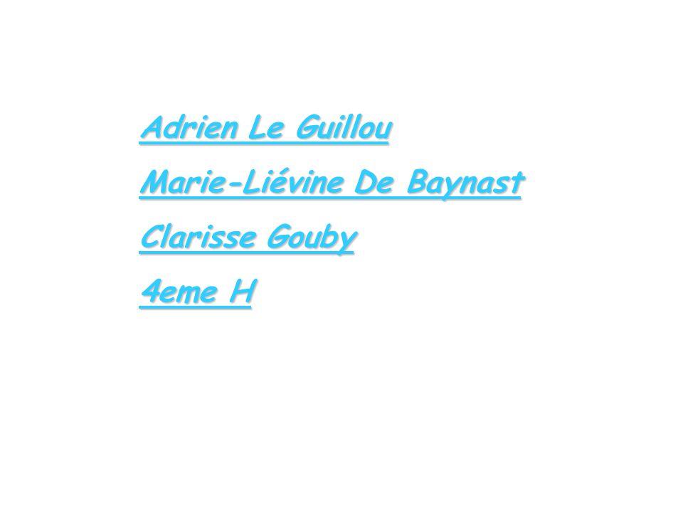 Adrien Le Guillou Marie-Liévine De Baynast Clarisse Gouby 4eme H
