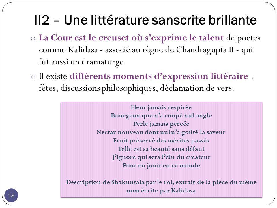 II2 – Une littérature sanscrite brillante