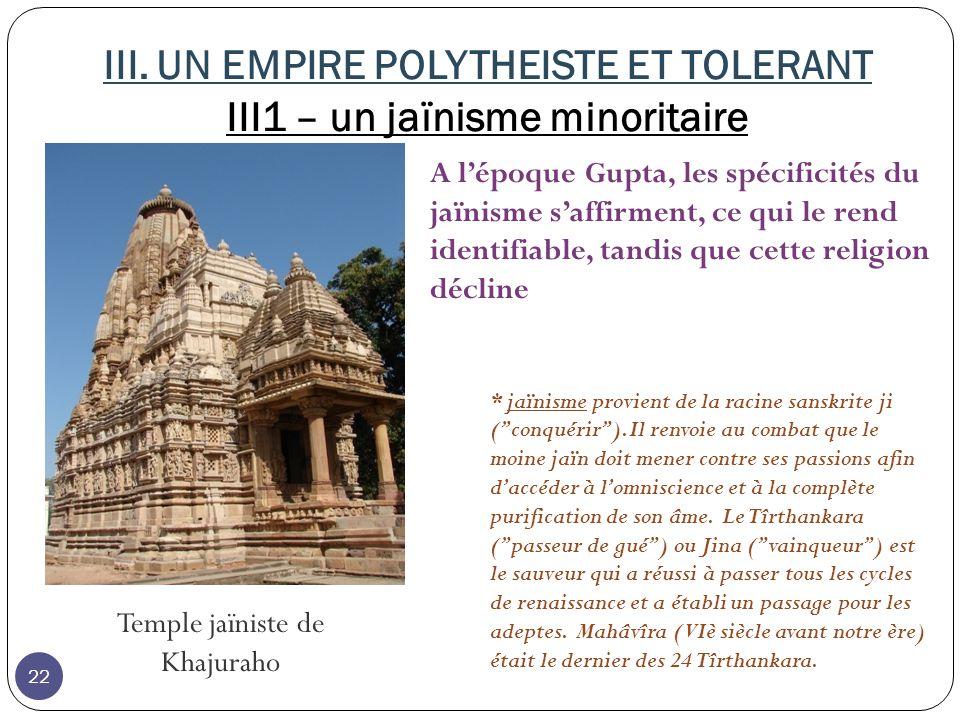 III. UN EMPIRE POLYTHEISTE ET TOLERANT III1 – un jaïnisme minoritaire