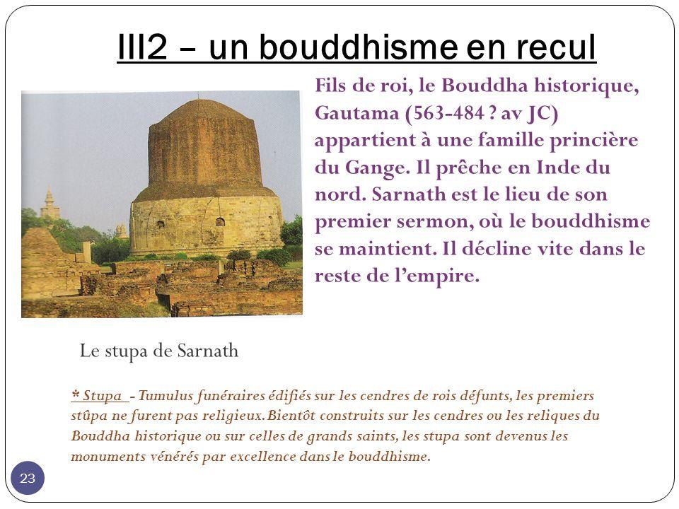 III2 – un bouddhisme en recul