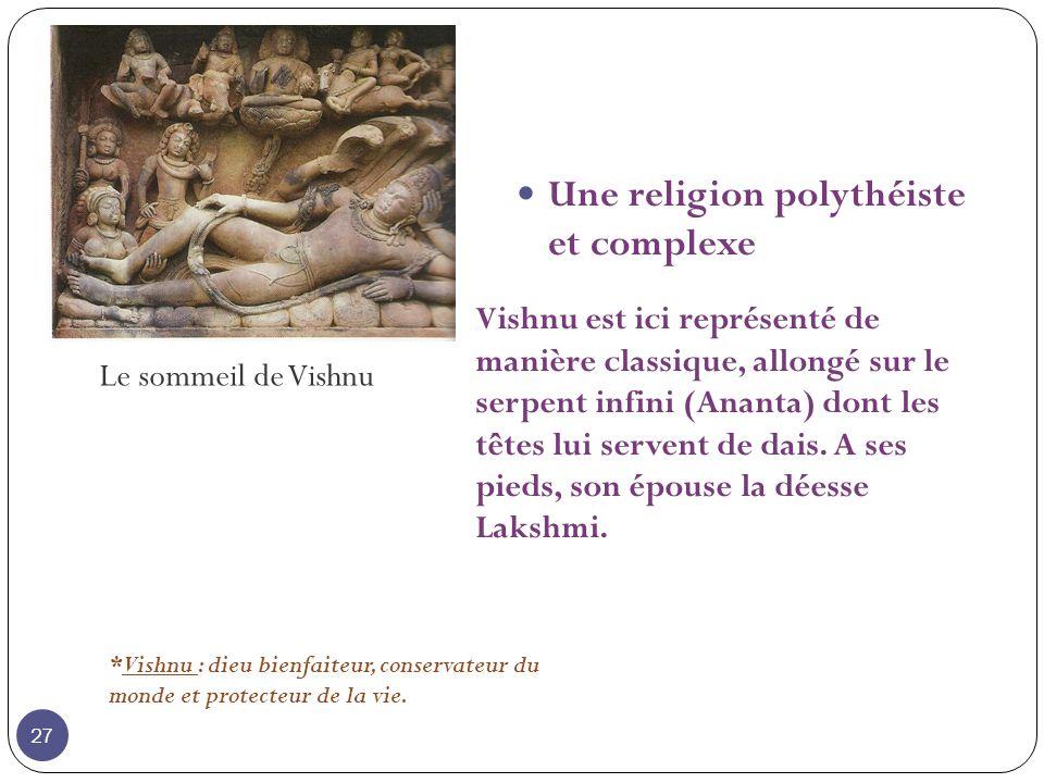 Une religion polythéiste et complexe