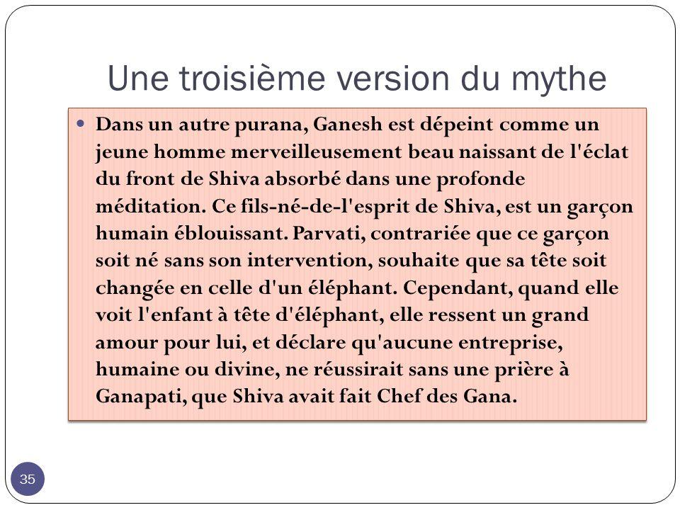 Une troisième version du mythe