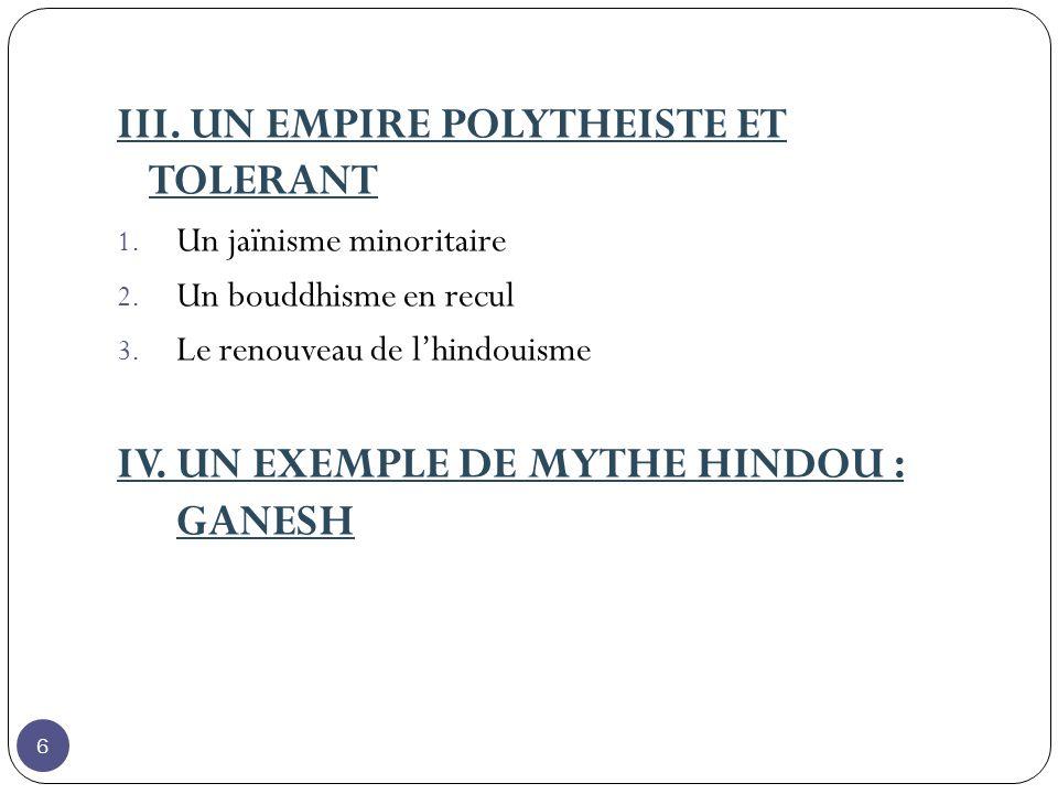 III. UN EMPIRE POLYTHEISTE ET TOLERANT
