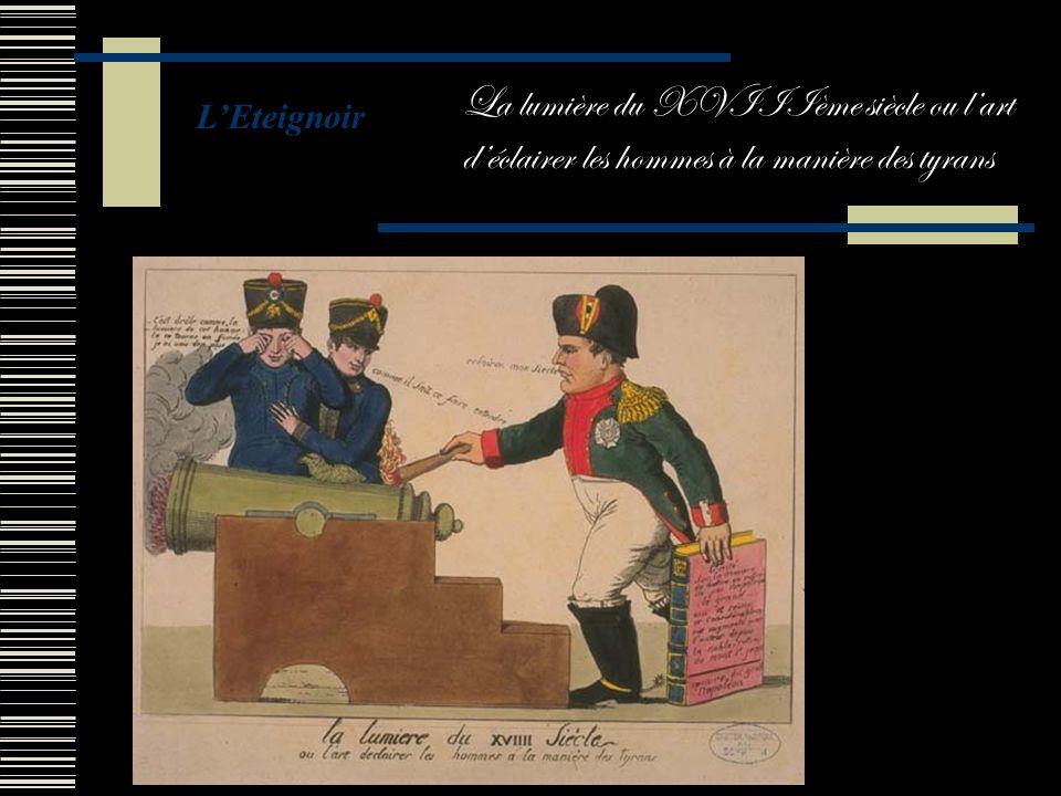 La lumière du XVIIIème siècle ou l'art d'éclairer les hommes à la manière des tyrans