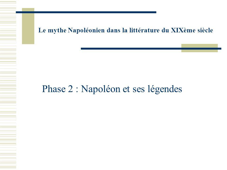 Phase 2 : Napoléon et ses légendes