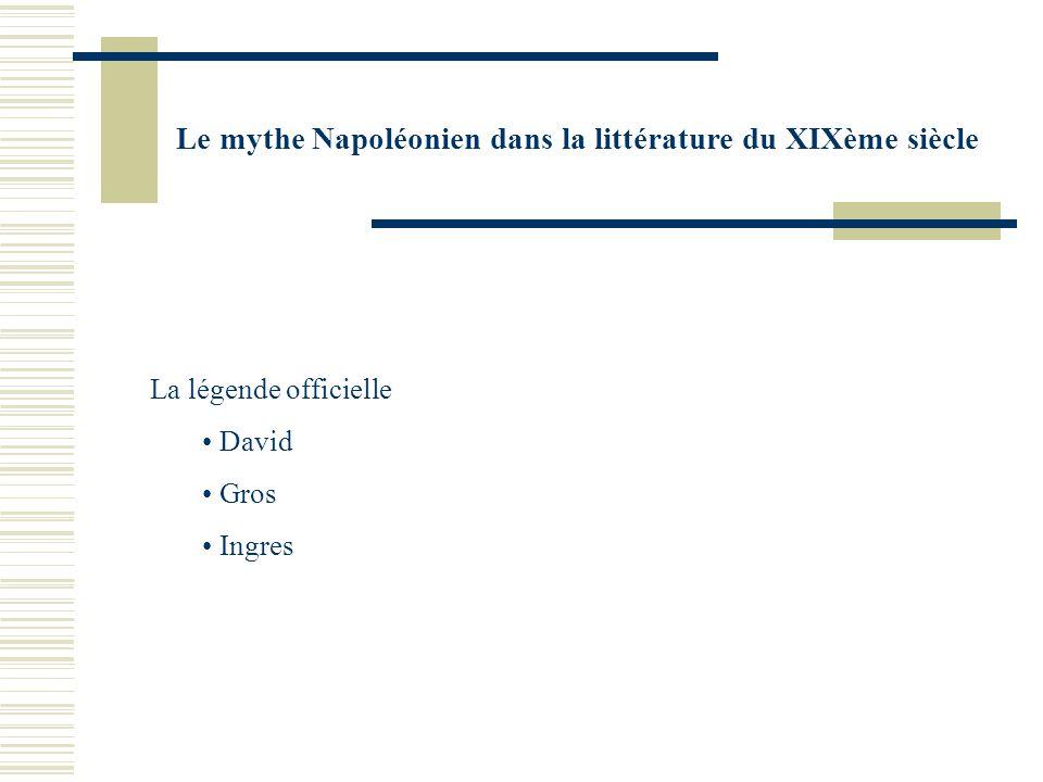 Le mythe Napoléonien dans la littérature du XIXème siècle