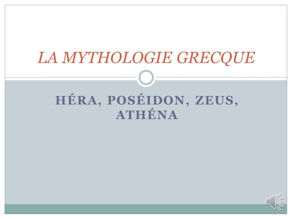 Héra, Poséidon, Zeus, Athéna