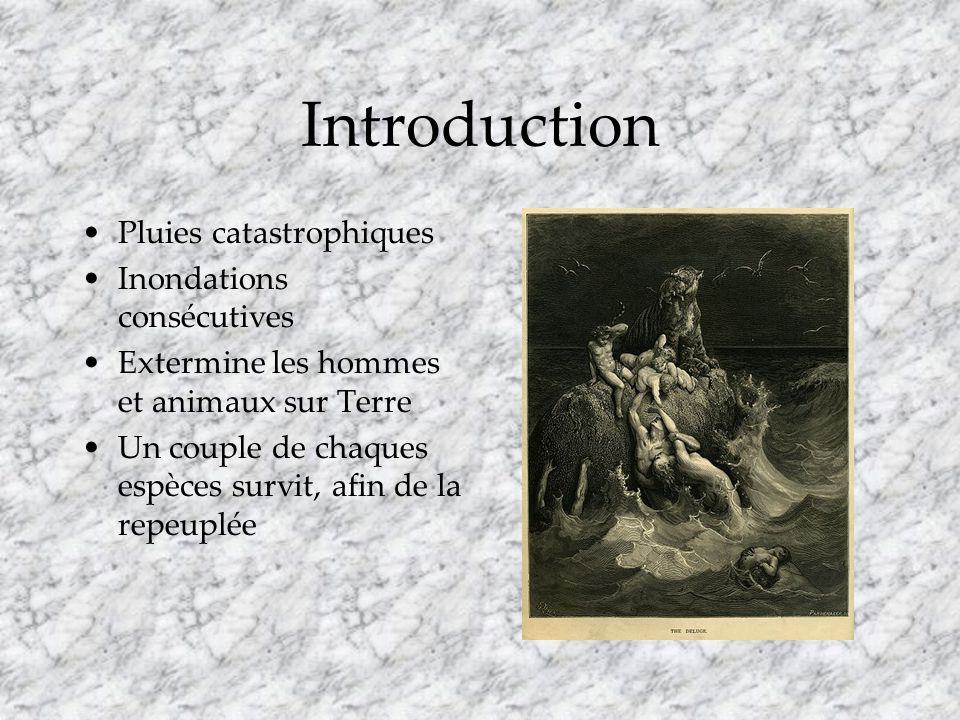 Introduction Pluies catastrophiques Inondations consécutives
