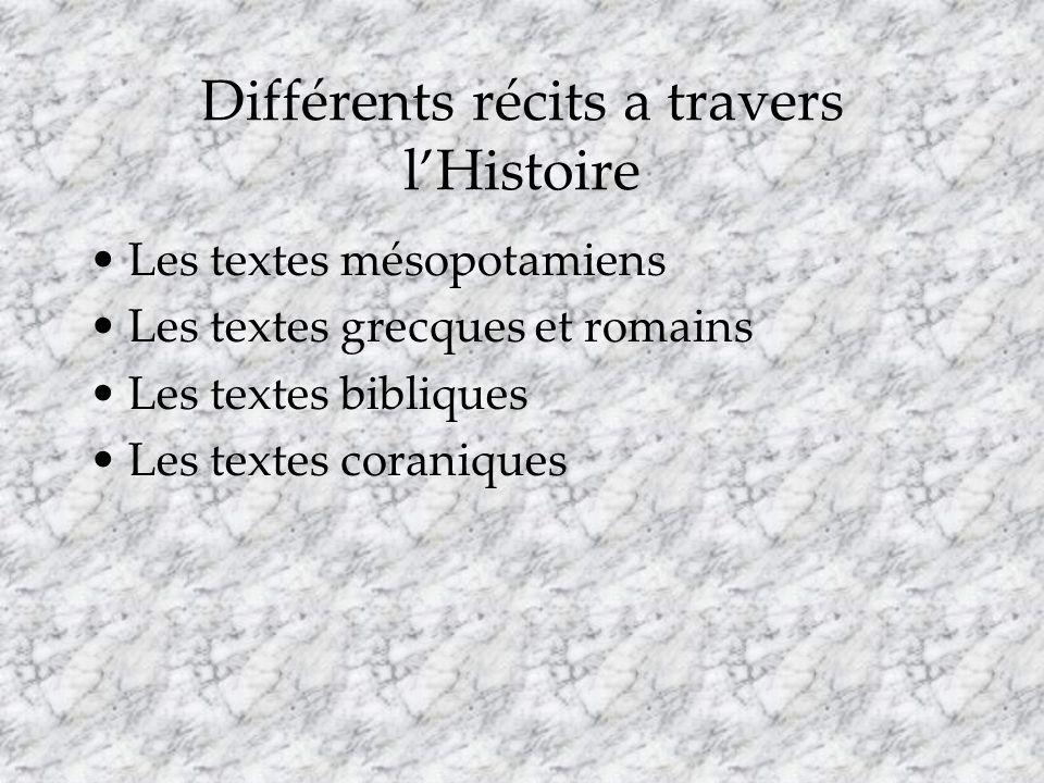 Différents récits a travers l'Histoire
