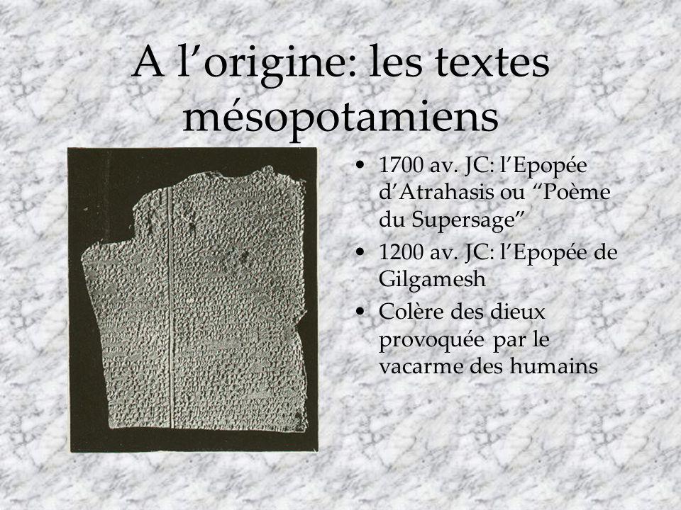 A l'origine: les textes mésopotamiens