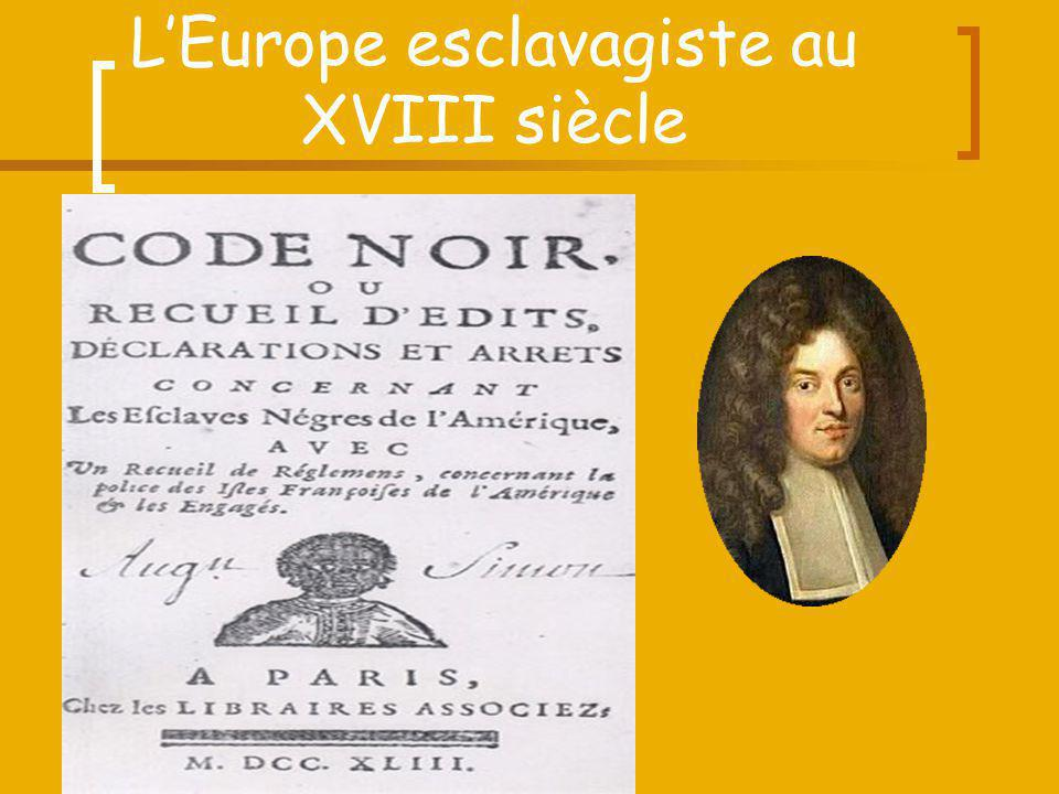 L'Europe esclavagiste au XVIII siècle