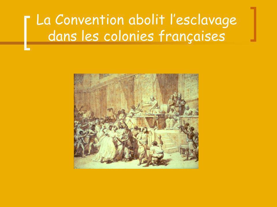 La Convention abolit l'esclavage dans les colonies françaises