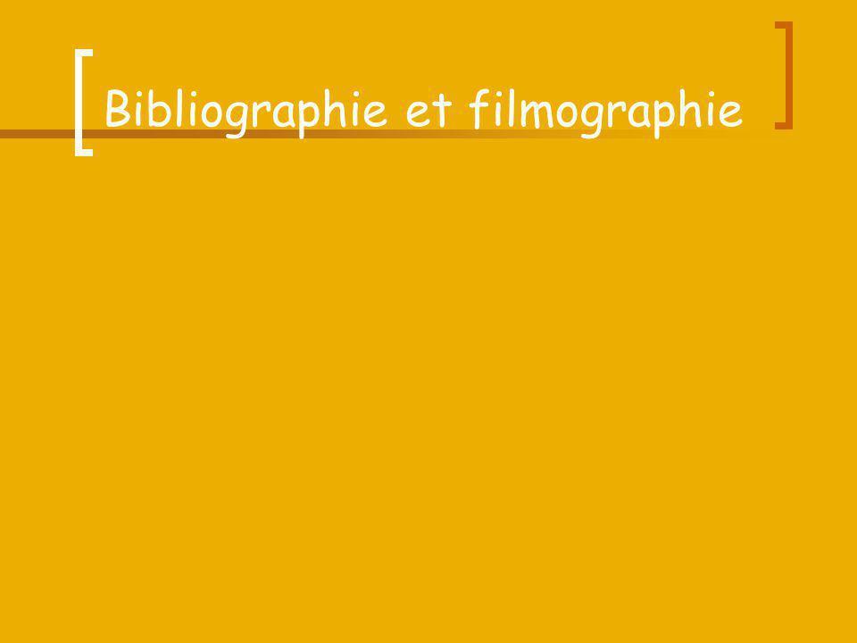 Bibliographie et filmographie