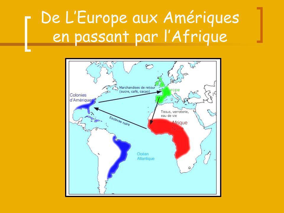 De L'Europe aux Amériques en passant par l'Afrique