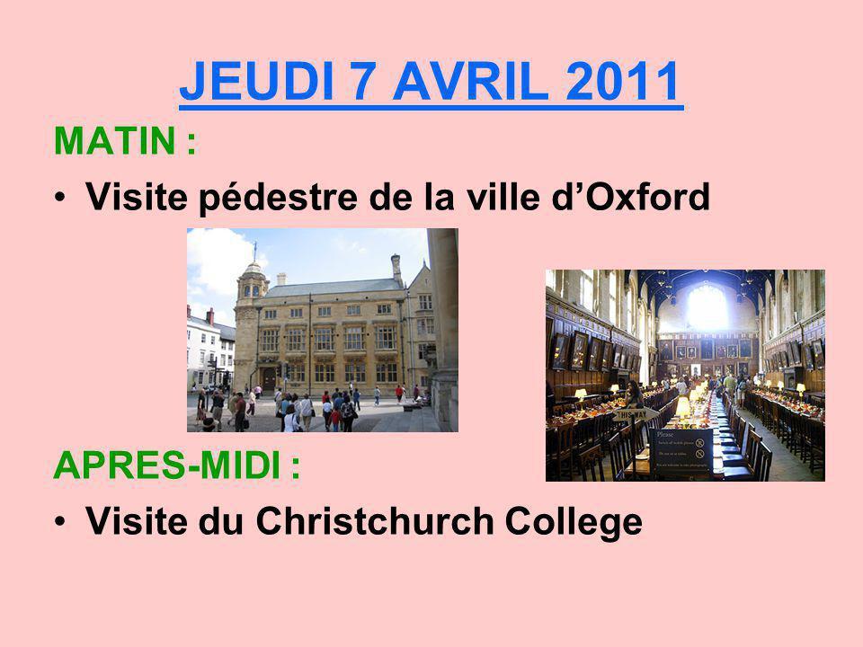 JEUDI 7 AVRIL 2011 MATIN : Visite pédestre de la ville d'Oxford