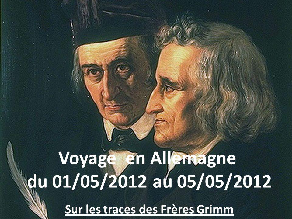 Sur la route des contes des Frères Grimm du 01/05/2012 au 05/05/2012