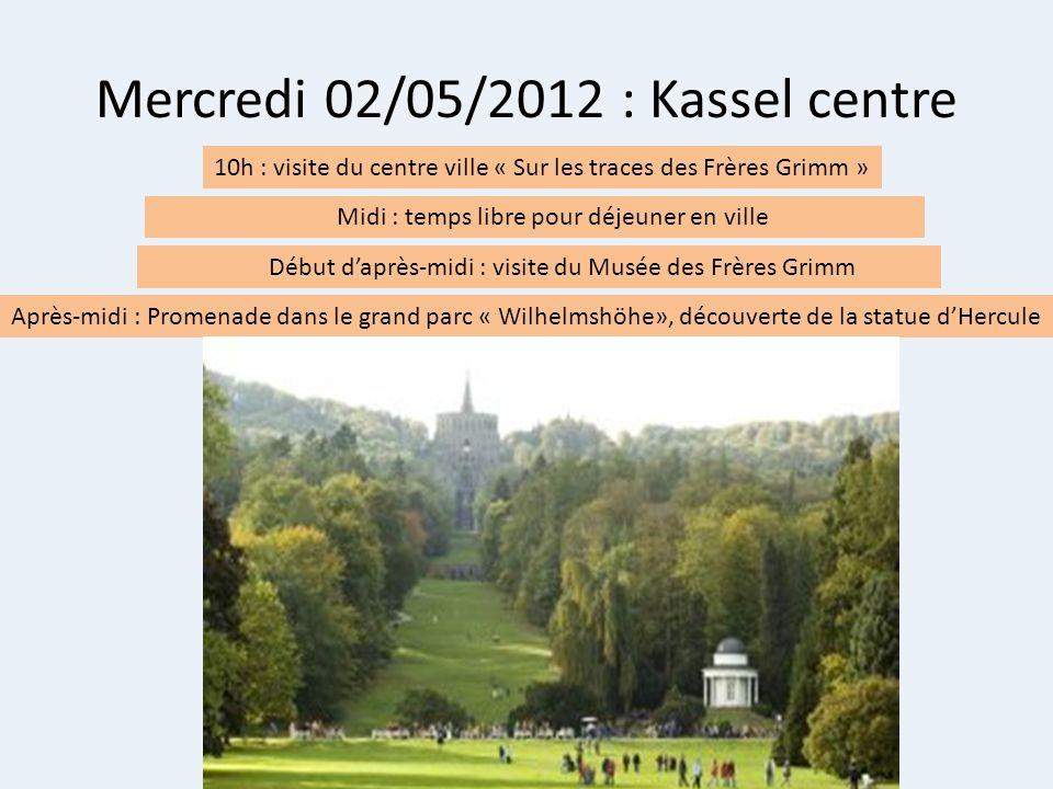 Mercredi 02/05/2012 : Kassel centre