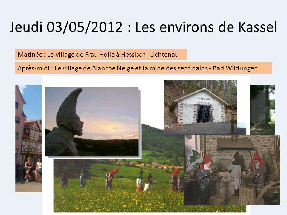 Jeudi 03/05/2012 : Les environs de Kassel