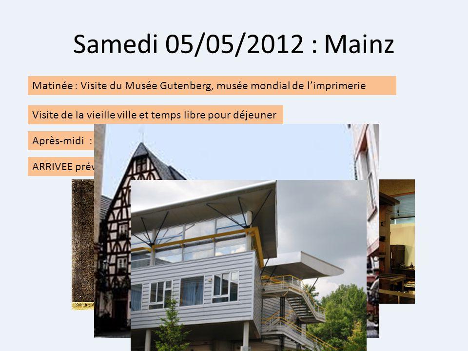 Samedi 05/05/2012 : Mainz Matinée : Visite du Musée Gutenberg, musée mondial de l'imprimerie.