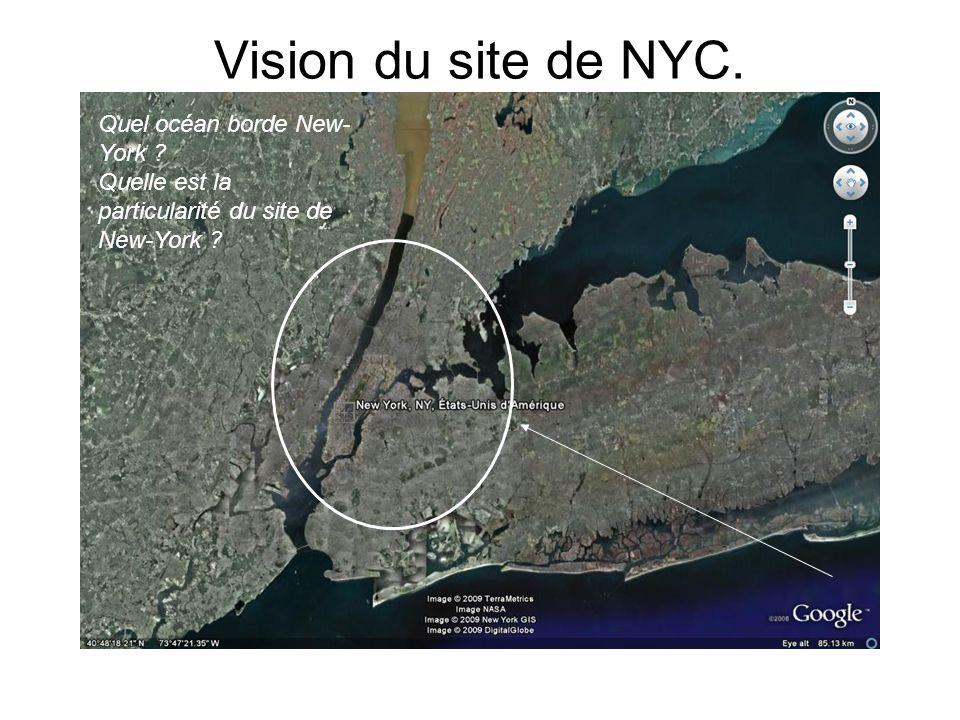 Vision du site de NYC. Quel océan borde New-York