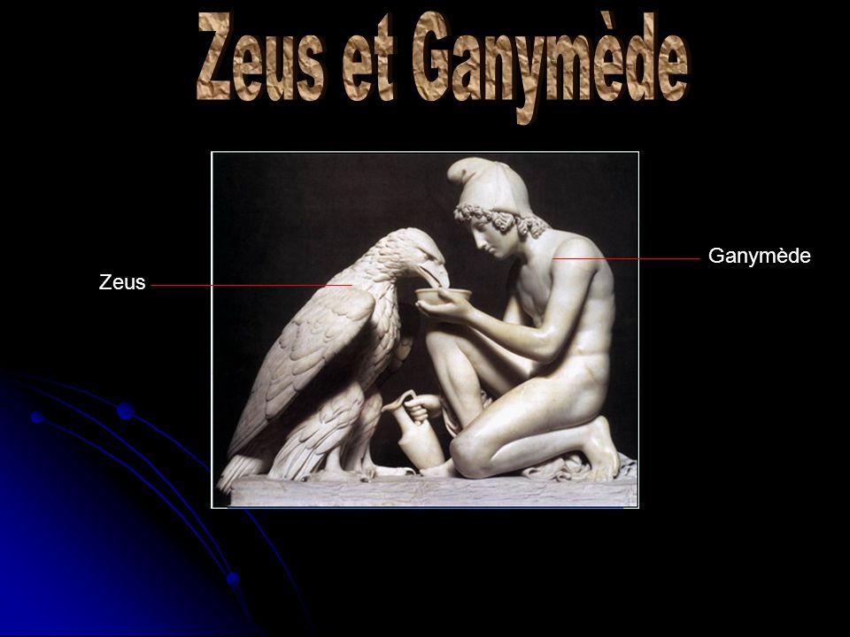 Zeus et Ganymède Ganymède Zeus