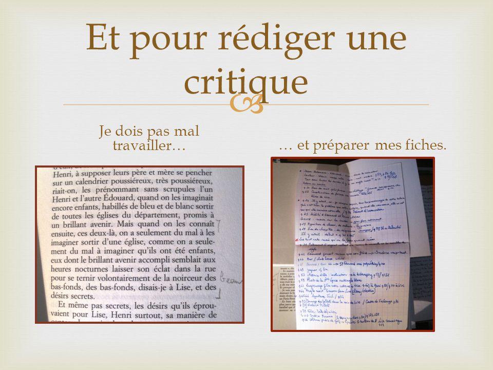 Et pour rédiger une critique