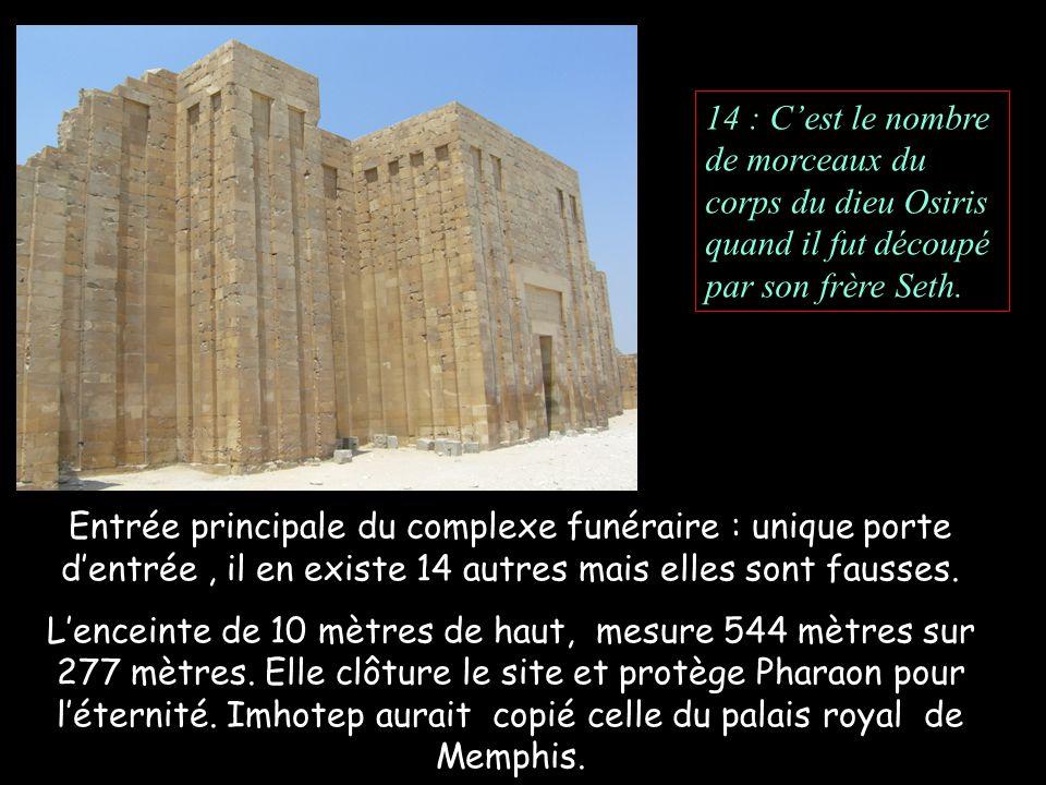 14 : C'est le nombre de morceaux du corps du dieu Osiris quand il fut découpé par son frère Seth.