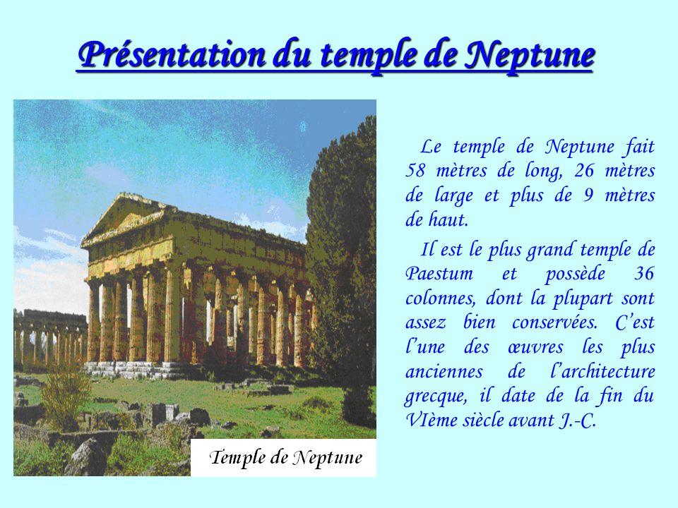 Présentation du temple de Neptune