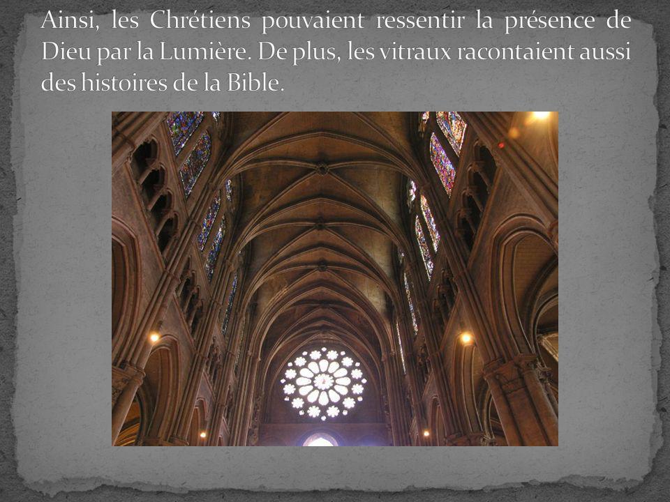 Ainsi, les Chrétiens pouvaient ressentir la présence de Dieu par la Lumière.
